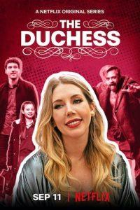The Duchess Season 1 Episode 1 (S01 E01) TV Show