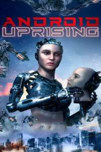 Android Uprising (2020) Full Movie