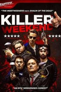 Killer Weekend (2020) Full Movie