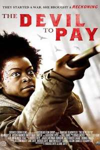 The Devil to Pay (2020) Full Movie