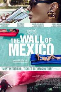 The Wall of Mexico (2020) Full Movie
