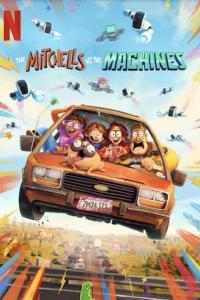 The Mitchells vs. the Machines (2021) Full Movie