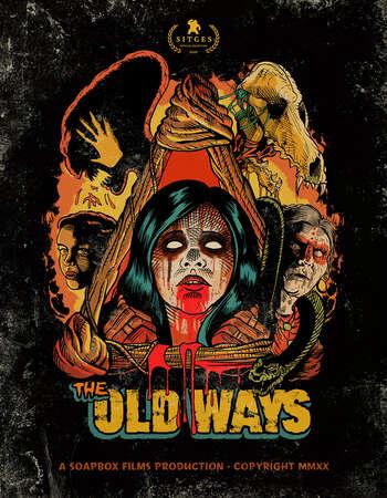 The Old Ways (2020) English Subtitles