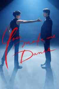 You Make Me Dance (2021)