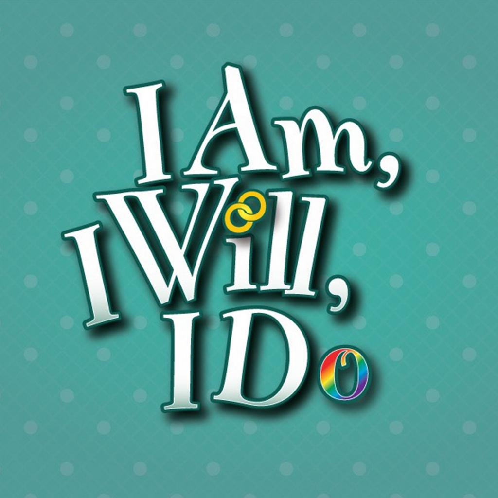 I Am, I Will, I Do
