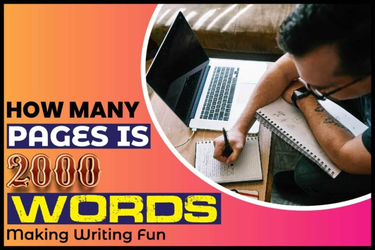 how-many-pages-is-2000-words-making-writing-fun How Many Pages Is 2000 Words: Making Writing Fun