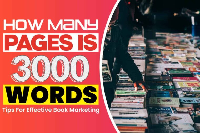 how-many-pages-is-3000-words-tips-for-effective-book-marketing How Many Pages Is 3000 Words: Tips For Effective Book Marketing