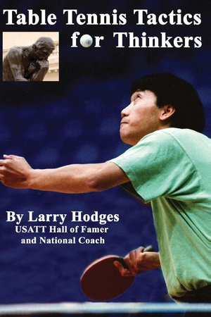 Table Tennis Tactics for Thinkers Review