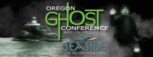 Oregon Ghost Conference