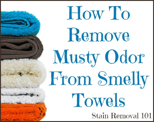 How To Remove Musty Odor From Smelly Towels