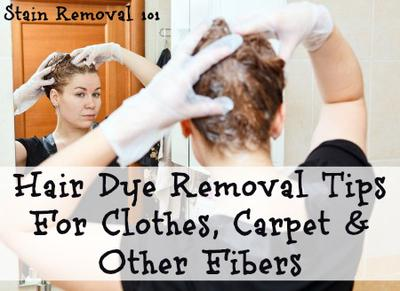 Hair Dye Removal Tips For Clothes Carpet & Other Fibers