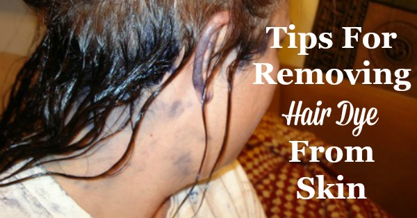 Tips For Removing Hair Dye From Skin