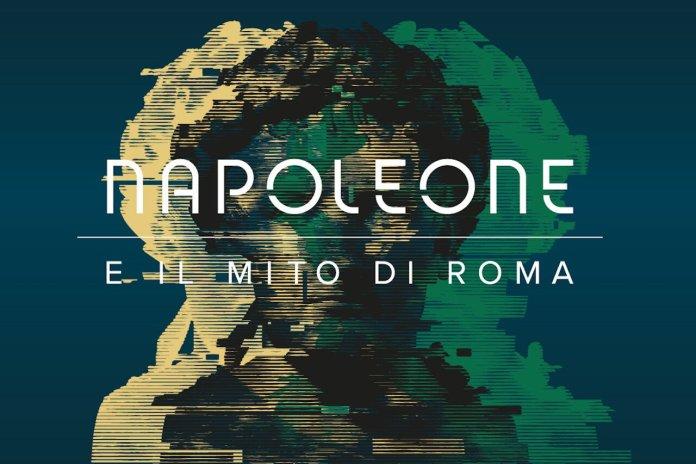 Napoleone e il mito di Roma