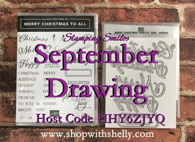 Your September 2018 Stampin' Up! order placed with Shelly Godby could win a Stampin' Up! Merry Christmas to All Bundle!