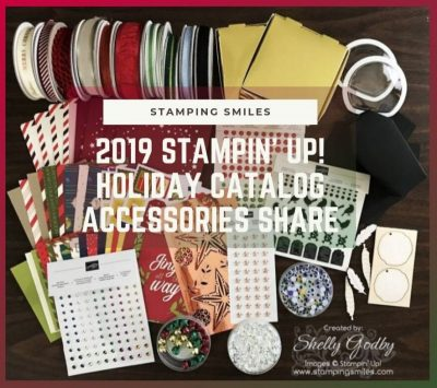 Stamping Smiles 2019 Stampin' Up! Holiday Catalog Accessories Share