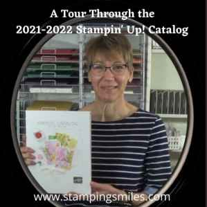 A tour through the 2021-2022 Stampin' Up! Catalog with Shelly www.stampingsmiles.com