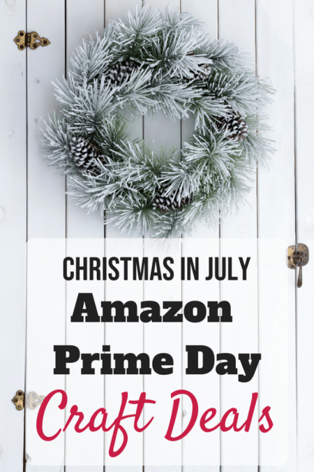 Amazon Prime Day Deals for Crafters