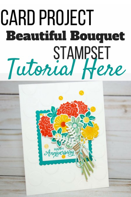 Make this anniversary card with Stampin' Up!'s Beautiful Bouquet stampset and coordinating dies. #stampinup | Bermuda Bay | Calypso Coral | Daffodil Delight | Crumb Cake | Anniversary Card | stampin up cards| stramping technique | greeting cards | cards homemade | rubber stamp | greeting cards ideas | how to make | greeting cards handmade
