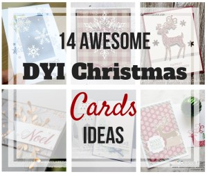 Awesome DIY Chirstmas Card Ideas