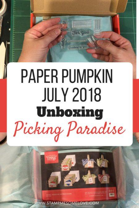 paper pumpkin | paper pumpkin July 2018 | Paper Pumpkin Unboxing | Paper Pumpkin Kit | Paper Pumpkin Cards | Paper Pumpkin Projects | Paper Pumpkin Alternative | Paper Pumpkin Alternative Project | Paper Pumpkin Alternatives