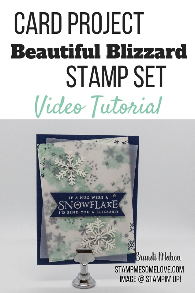 Watch this video tutorial on how to create this beautiful Christmas card with Stampin' Up!'s Beautiful Blizzard stamp set. card tutorial | beautiful blizzard stampin up cards | beautiful blizzard su | beautiful blizzard bundle | christmas cards | christmas cards handmade | christmas cards dyi | snowflake cards | snowflake cards handmade | snowflake cards stampin up snow flake | #stampmesomelove #cardtutorial #christmascard
