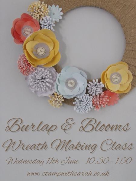 Burlap & Blooms Wreath Class 11th June