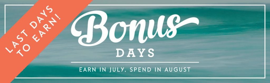 Last days to earn bonus days coupons