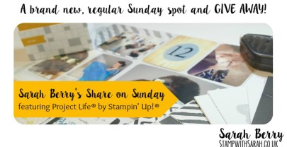 Project Life® on Sunday – A brand new, regular Sunday spot and GIVE AWAY!