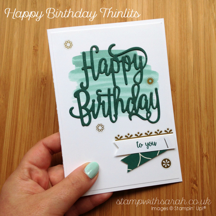 Sneak Peek at the new Happy Birthday Thinlits from Stampin' Up! UK Sarah Berry Demonstrator