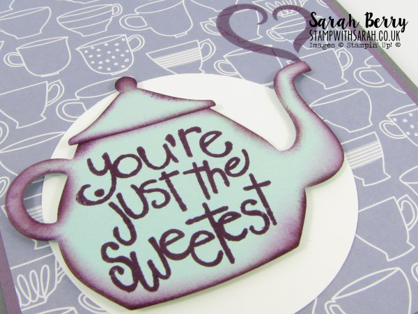 Teapot close up love themed card for #GDP019 by Stampin Up Demonstrator Sarah Berry