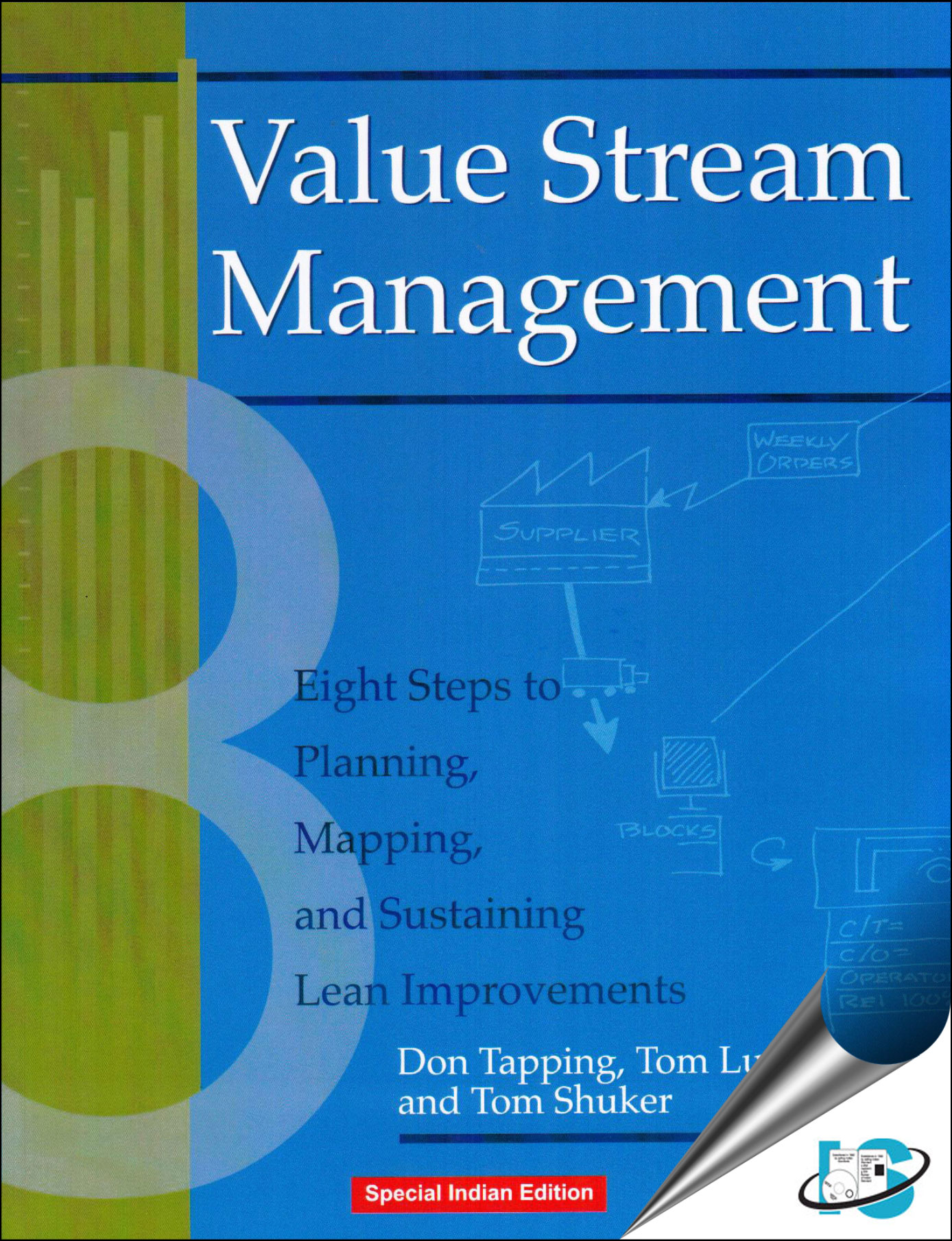 Value Stream Management  Eight Steps to Planning Mapping and Sustaining Lean Improvements