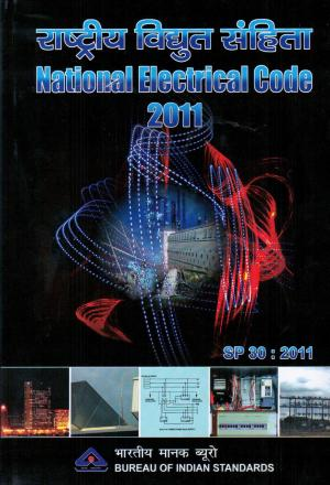 IS SP 30 : National Electrical Code 2011, BIS