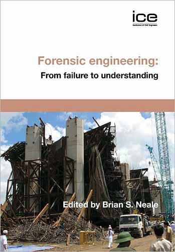 Forensic Engineering  From Failure to Understanding BS