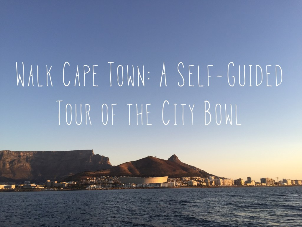 Walking Tour of Cape Town