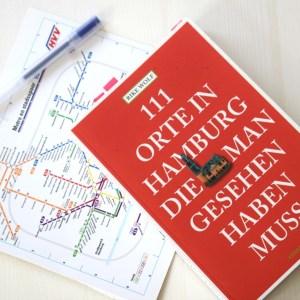 Reisgidsen over Hamburg: 111 Ort in Hamburg die man gesehen haben muss