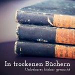 Duitse podcasts: In trockenen Büchern, een boeiende podcast over saaie boeken