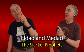 Eldad and Medad, the Slacker Prophets