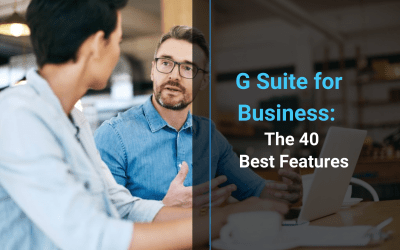 G Suite for Business: The 40 Best Features