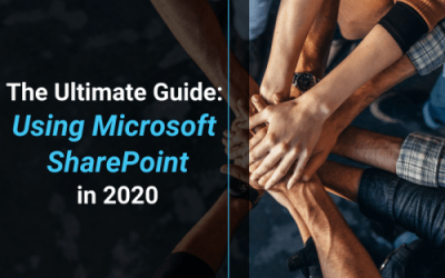The Ultimate Guide to Microsoft SharePoint in 2020