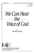 We Can Hear The Voice of God Sheet Music by Michael Larkin