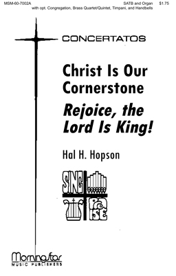 Christ Is Our Cornerstone Rejoice The Lo Sheet Music by