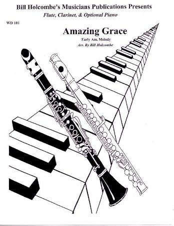 Amazing Grace (Fl/Cl) Sheet Music by Bill Holcombe (SKU
