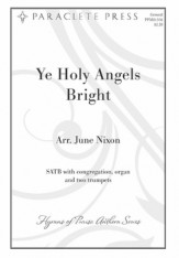Ye Holy Angels Bright Sheet Music by June Nixon (SKU