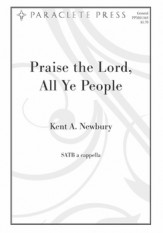 Praise The Lord All Ye People Sheet Music by Kent A