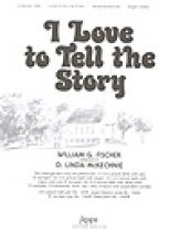 I Love To Tell The Story Sheet Music by D Linda Mckechnie