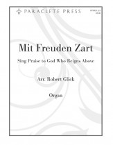 Mit Freuden Zart (Sing Praise To God Who Sheet Music by