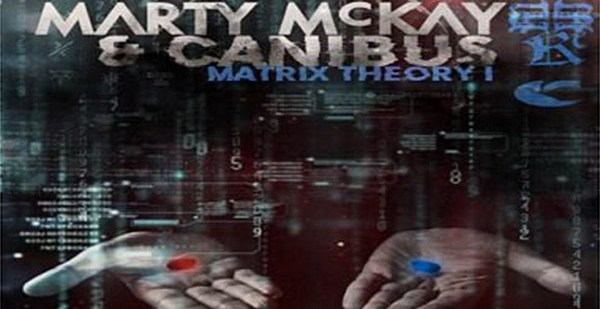 Canibus and Marty McKay Prep 'Matrix Theory 1' EP