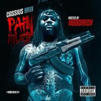 """Cassius Brix - """"Pain Music"""" (Album Stream)"""
