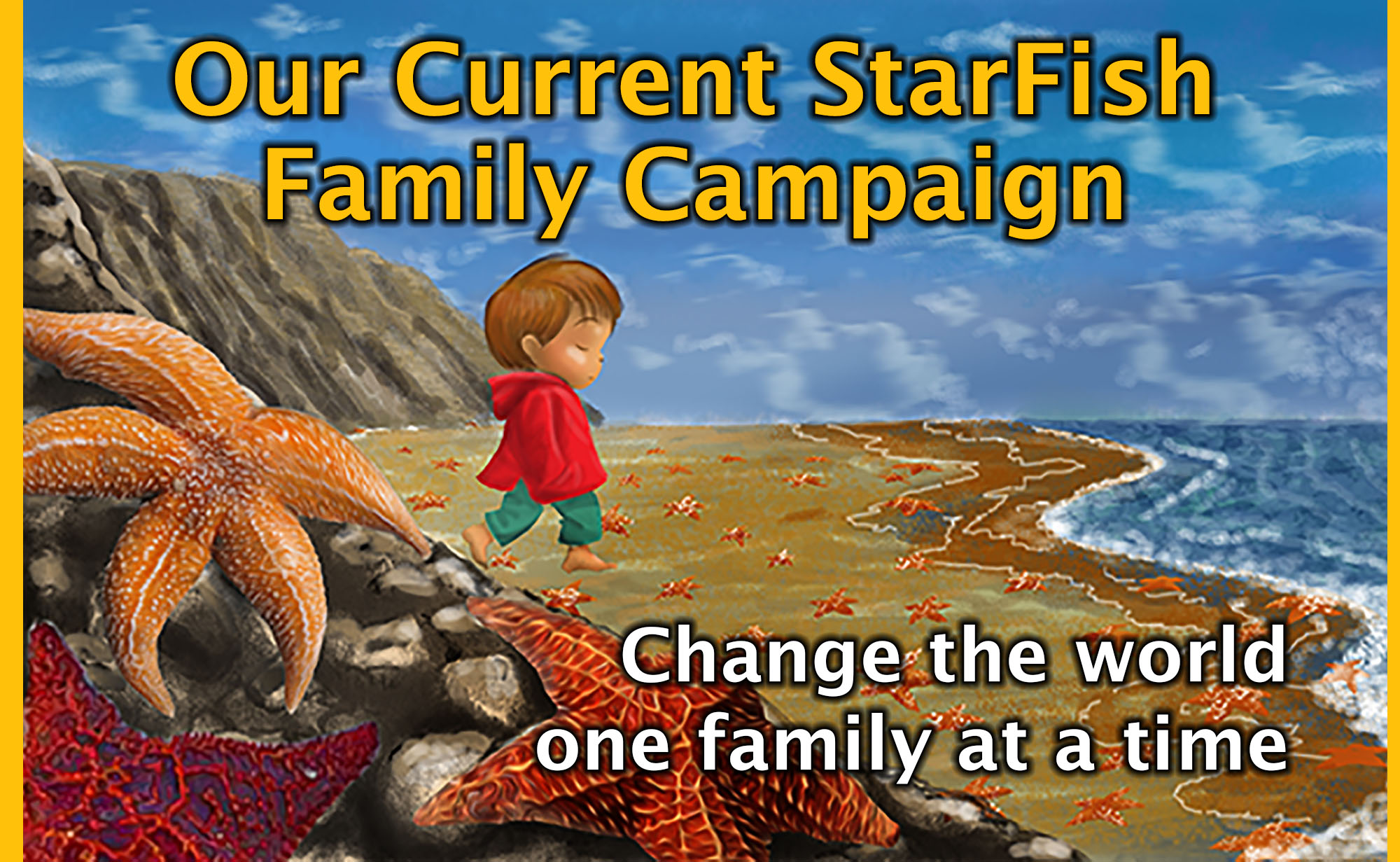 Current StarFish Video Project Campaign