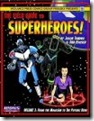 Field Guide to Superheroes Vol. 3 (ICONS)